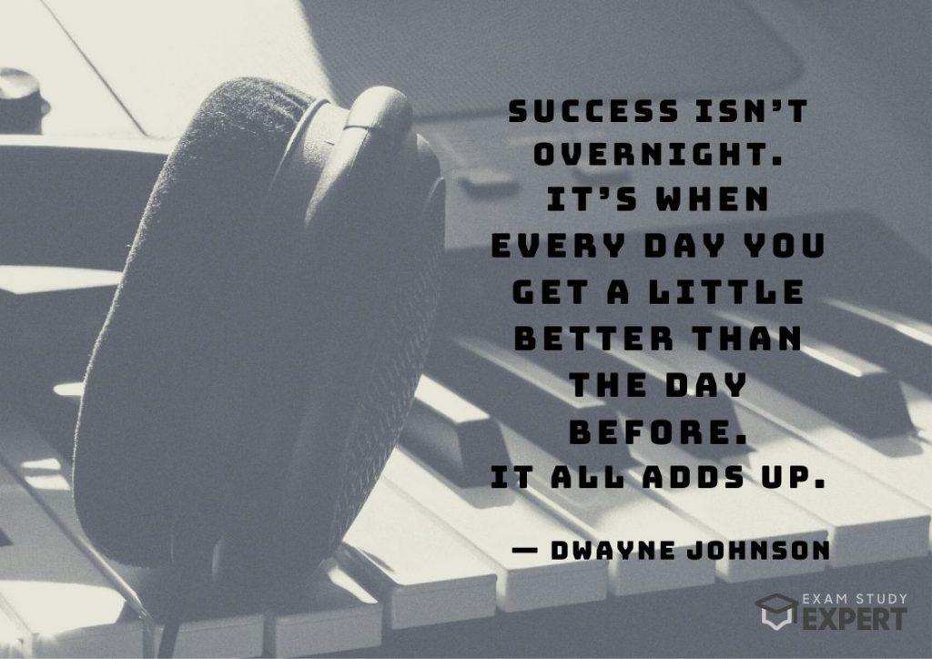 Study motivation quote #7 (Dwayne Johnson) - artistic background