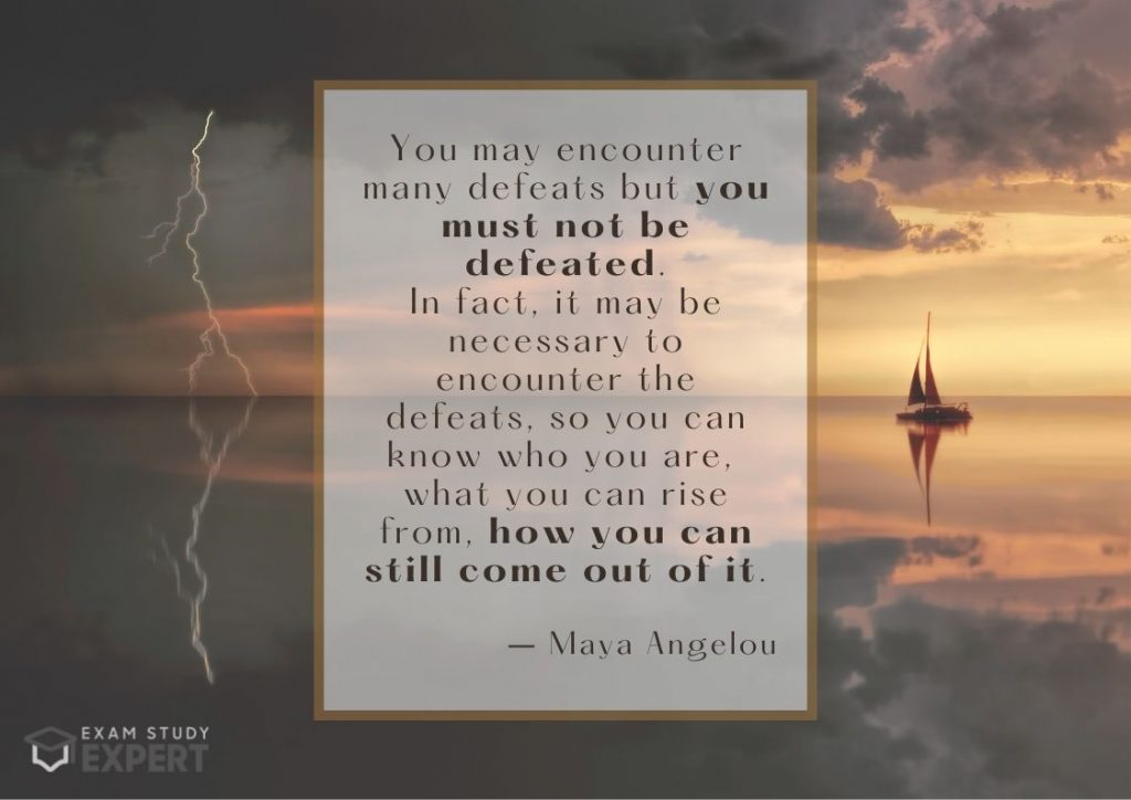 Study motivation quote #13 (Maya Angelou) - calm vs story sea background